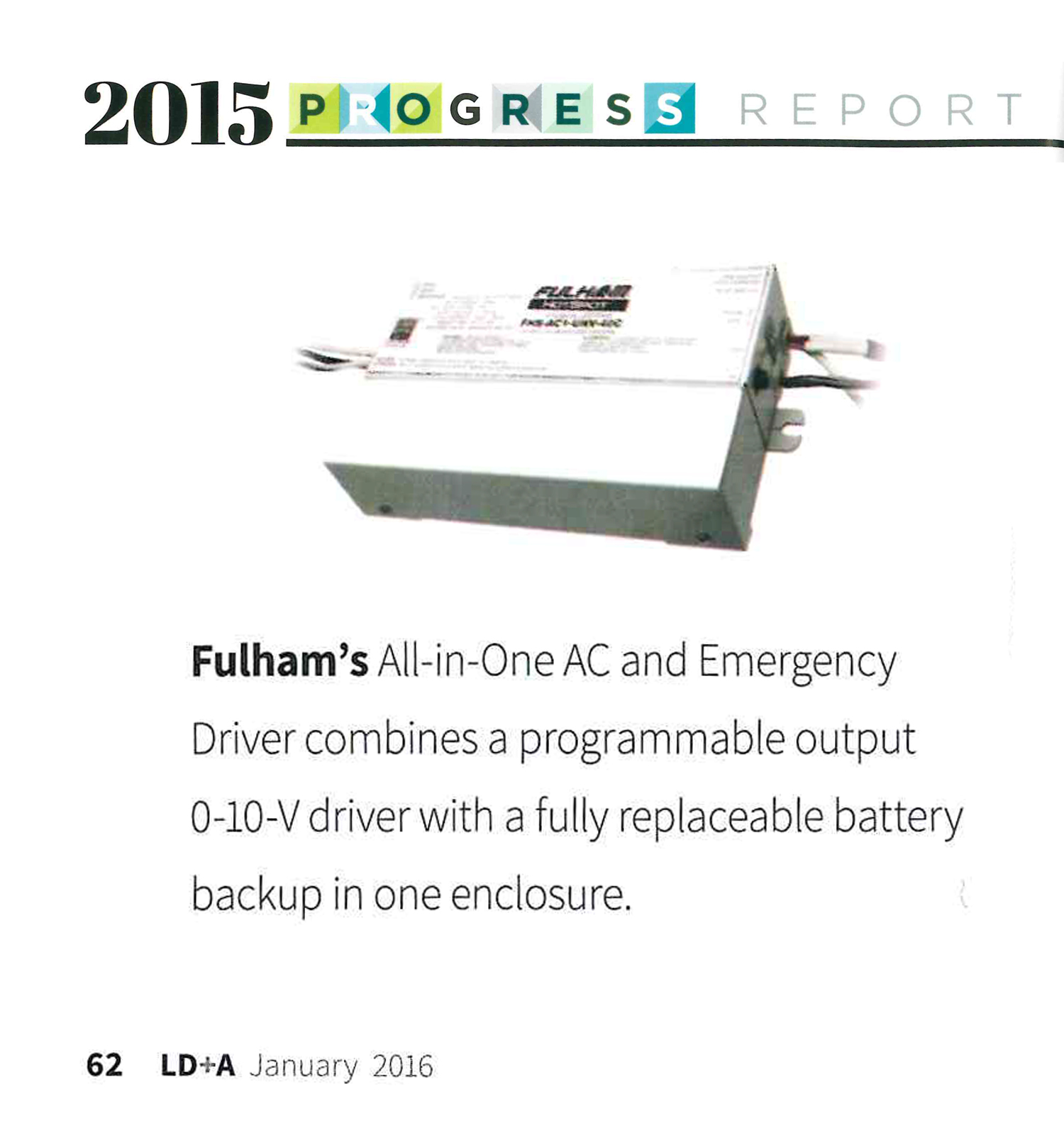 Fulham Lighting Global Clever Sustainable Press Coverage Emergency Led Ballast With Low Voltage Dimmer Wiring Jan 2016 Ld A Magazine 2015 Ies Progress Report All In One Driver System
